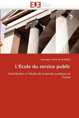 L''Ecole Du Service Public