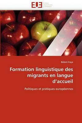 Formation Linguistique Des Migrants En Langue D''Accueil