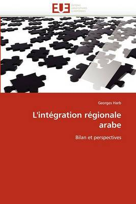 L''Integration Regionale Arabe