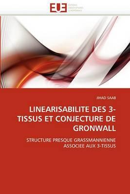 Linearisabilite Des 3-Tissus Et Conjecture de Gronwall