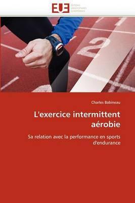 L''Exercice Intermittent Aerobie