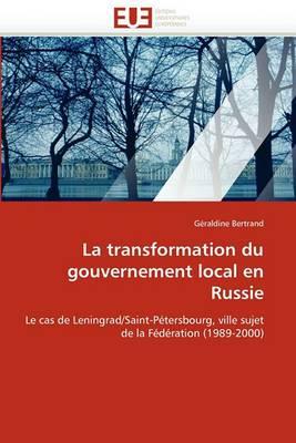 La Transformation Du Gouvernement Local En Russie