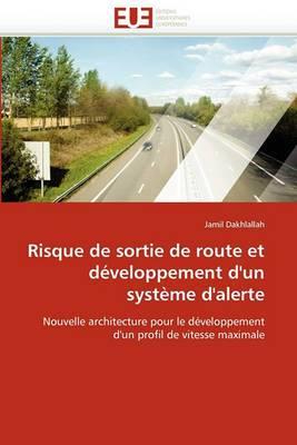 Risque de Sortie de Route Et Developpement D''Un Systeme D''Alerte