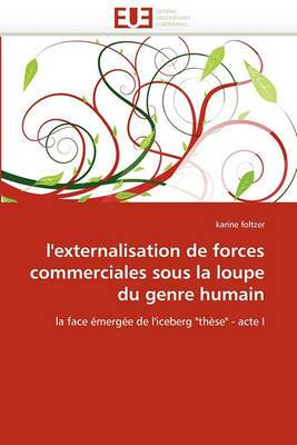 L''Externalisation de Forces Commerciales Sous La Loupe Du Genre Humain