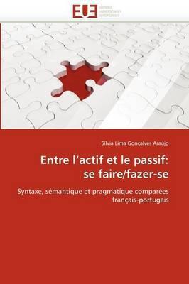 Entre L''Actif Et Le Passif: Se Faire/Fazer-Se