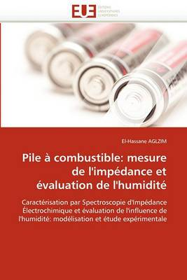 Pile a Combustible: Mesure de L'Impedance Et Evaluation de L'Humidite