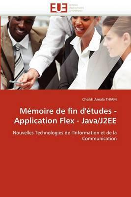 Memoire de Fin D'Etudes - Application Flex - Java/J2ee