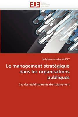 Le Management Strategique Dans Les Organisations Publiques