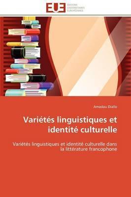 Varietes Linguistiques Et Identite Culturelle
