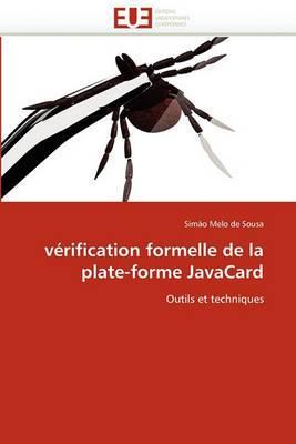 Verification Formelle de La Plate-Forme Javacard