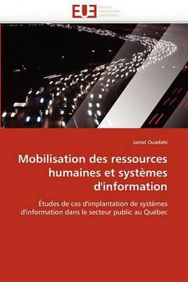 Mobilisation Des Ressources Humaines Et Systemes D''Information