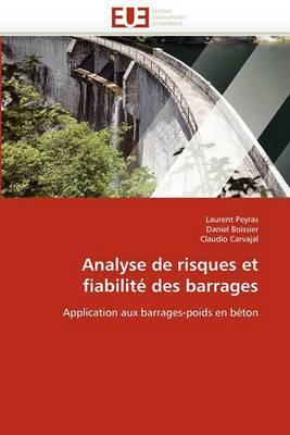 Analyse de Risques Et Fiabilite Des Barrages