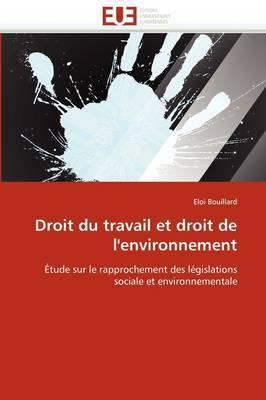 Droit Du Travail Et Droit de L''Environnement