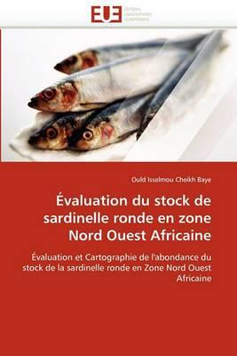 Evaluation Du Stock de Sardinelle Ronde En Zone Nord Ouest Africaine