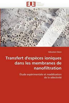 Transfert D''Especes Ioniques Dans Les Membranes de Nanofiltration