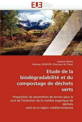 Etude de La Biodegradabilite Et Du Compostage de Dechets Verts