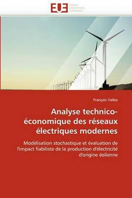 Analyse Technico-Economique Des Reseaux Electriques Modernes
