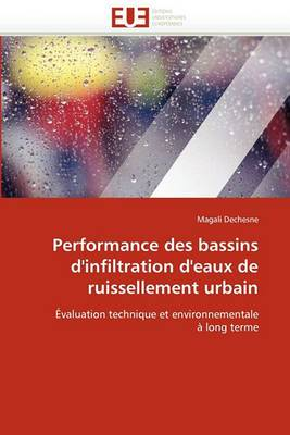 Performance Des Bassins D''Infiltration D''Eaux de Ruissellement Urbain