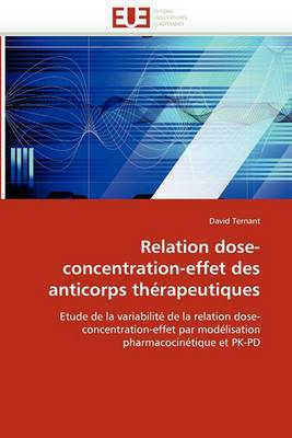 Relation Dose-Concentration-Effet Des Anticorps Therapeutiques