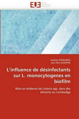L''Influence de Desinfectants Sur L. Monocytogenes En Biofilm