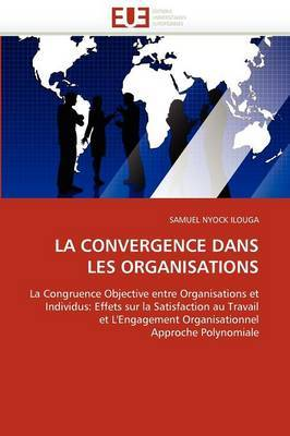 La Convergence Dans Les Organisations