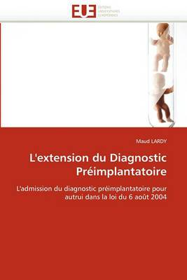 L'Extension Du Diagnostic Preimplantatoire