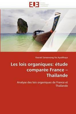 Les Lois Organiques: Etude Comparee France Thailande