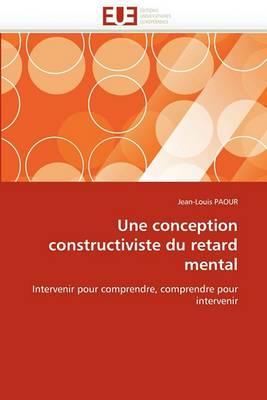 Une Conception Constructiviste Du Retard Mental