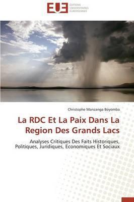 La Rdc Et La Paix Dans La Region Des Grands Lacs