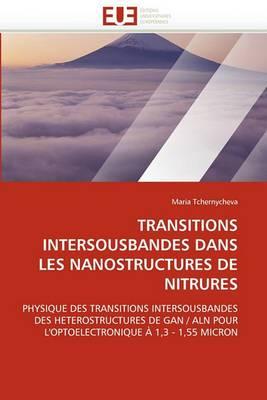 Transitions Intersousbandes Dans Les Nanostructures de Nitrures