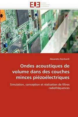 Ondes Acoustiques de Volume Dans Des Couches Minces Piezoelectriques