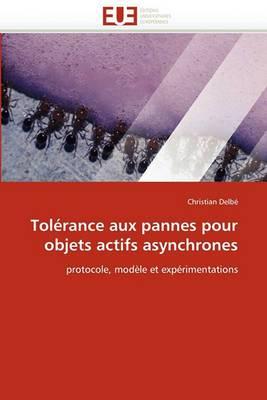 Tolerance Aux Pannes Pour Objets Actifs Asynchrones