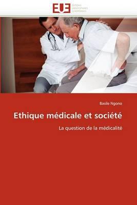Ethique Medicale Et Societe
