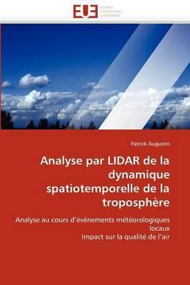 Analyse Par Lidar de La Dynamique Spatiotemporelle de La Troposphere
