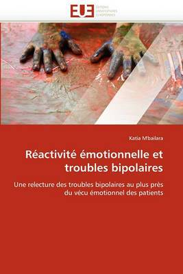 Reactivite Emotionnelle Et Troubles Bipolaires