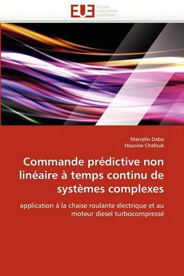 Commande Predictive Non Lineaire a Temps Continu de Systemes Complexes