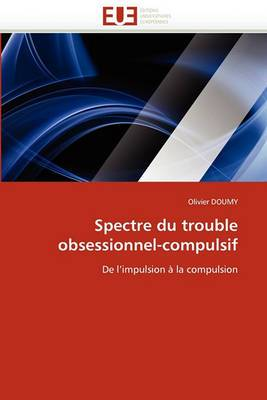 Spectre Du Trouble Obsessionnel-Compulsif