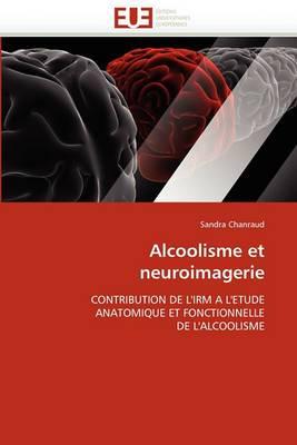 Alcoolisme Et Neuroimagerie