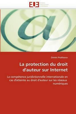 La Protection Du Droit D''Auteur Sur Internet