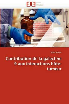 Contribution de La Galectine 9 Aux Interactions Hote-Tumeur