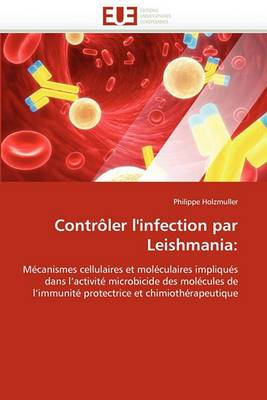 Controler L'Infection Par Leishmania: