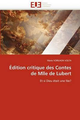 Edition Critique Des Contes de Mlle de Lubert