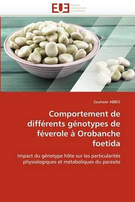 Comportement de Differents Genotypes de Feverole a Orobanche Foetida