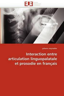 Interaction Entre Articulation Linguopalatale Et Prosodie En Francais