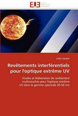 Revetements Interferentiels Pour L''Optique Extreme UV