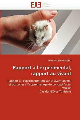 Rapport A L Experimental, Rapport Au Vivant