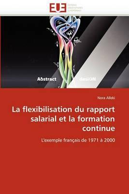 La Flexibilisation Du Rapport Salarial Et La Formation Continue