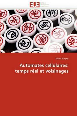 Automates Cellulaires: Temps Reel Et Voisinages