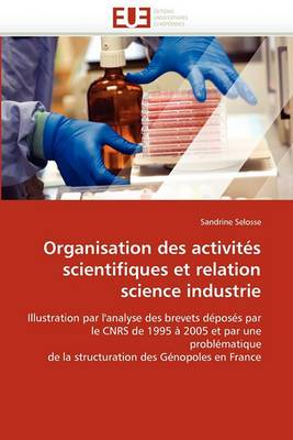 Organisation Des Activites Scientifiques Et Relation Science Industrie