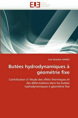 Butees Hydrodynamiques a Geometrie Fixe